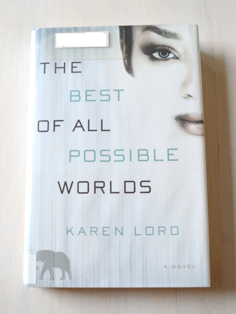 Karen Lord The Best of All Possible Worlds